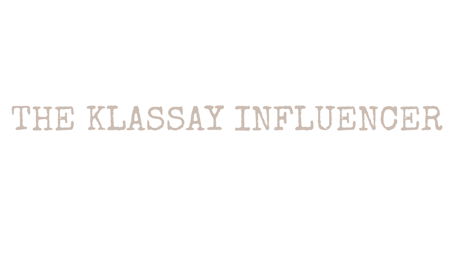 The Klassay Influencer