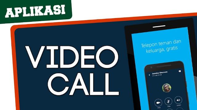 Daftar Aplikasi Video Call Terbaik