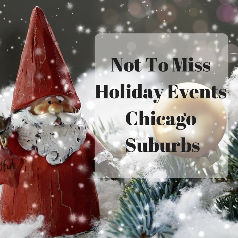 holiday events 2017 in chicago suburbs