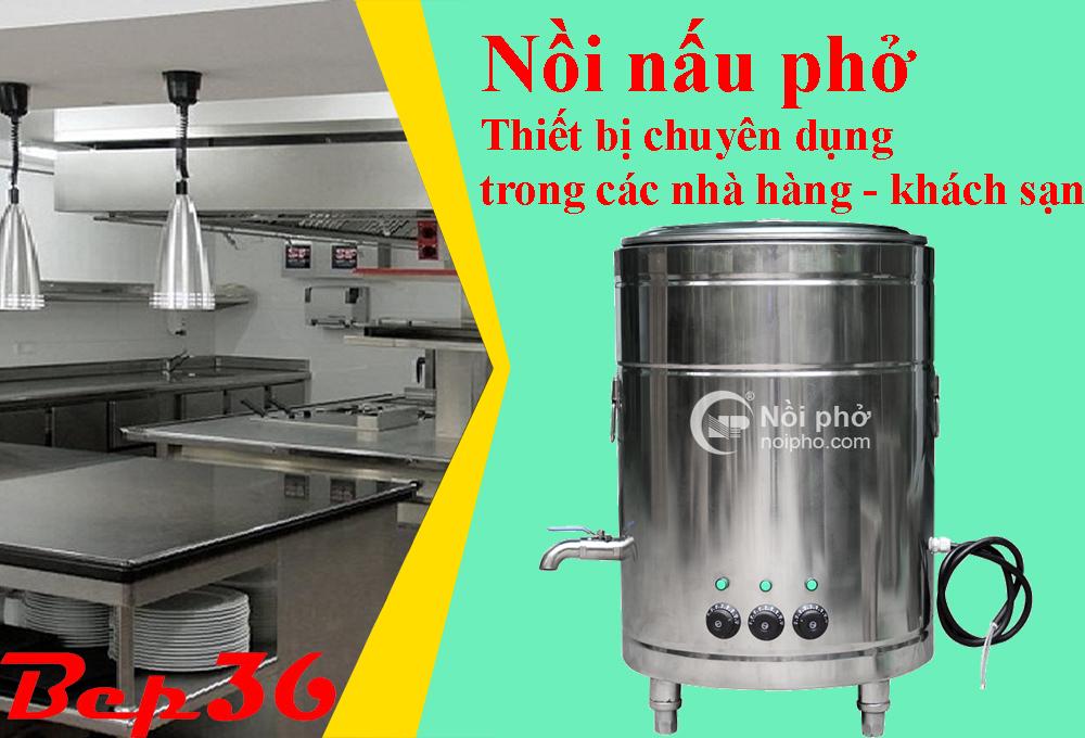 Bếp 36 cung cấp nồi nấu phở tốt cho mọi gian bếp