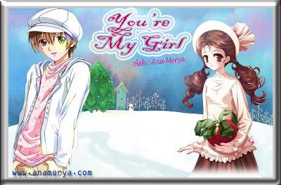 Cerpen You're My Girl