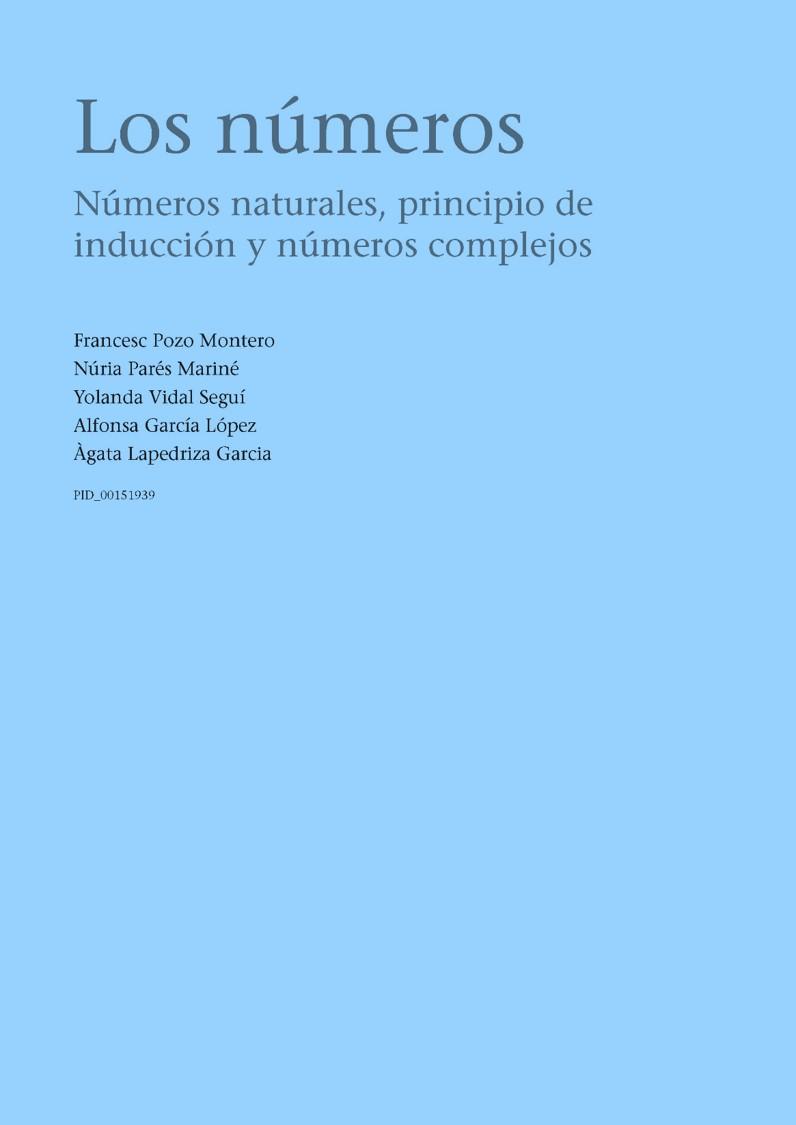 Los números: Números naturales, principio de inducción y números complejos