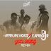 Afrikan Voice & DJ Kapiro Jr - Your Body (Afro Remix)