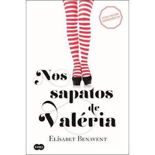 Nos Sapatos de Valéria, de Elísabet Benavent