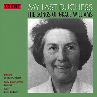 Grace Williams: Songs - Jeremy Huw Williams - LORELT