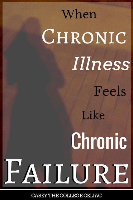 When Chronic Illness Feels Like Chronic Failure