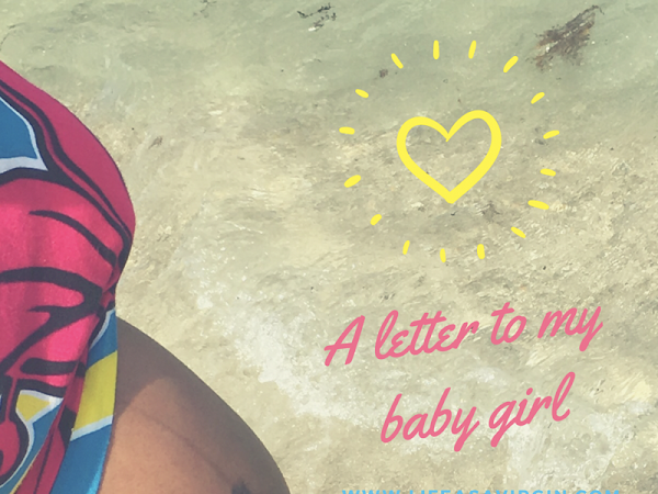 A Letter To My Baby Girl