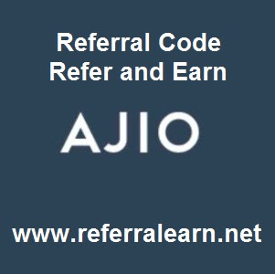 Ajio Referral Code | Refer and Earn Ajio Credit up to Rs 1000