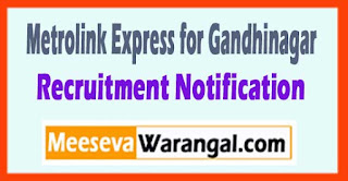 MEGA (Metrolink Express for Gandhinagar and Ahmedabad) Recruitment Notification