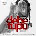 New Audio | Tundaman-Debe Tupu