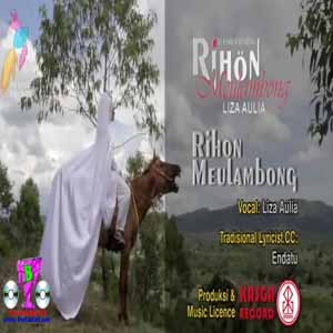 Download MP3 LIZA AULIA - Rihon Meulambong