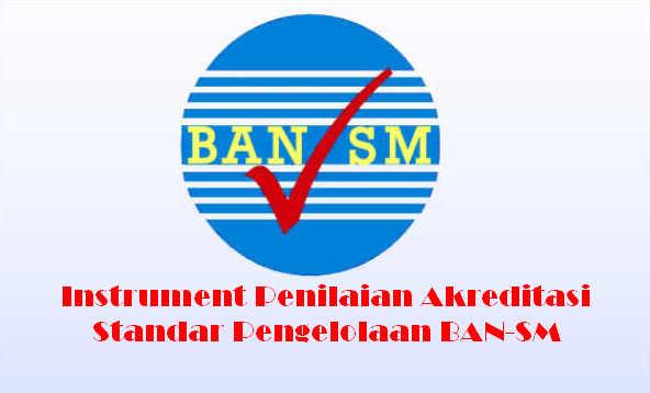 Instrument Dan Bukti Fisik Akreditasi Standar Pengelolaan Ban Sm Info Berkas Sekolah