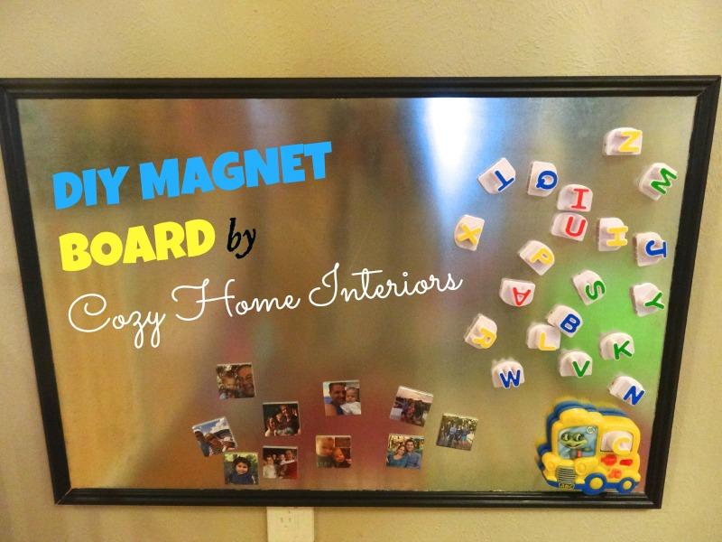 DIY Magnet Board : COZY HOME INTERIORS