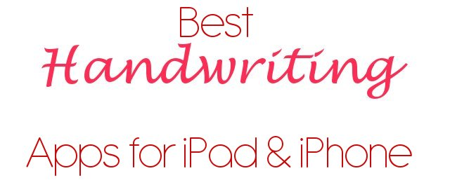 6 Best Handwriting Apps for iPad