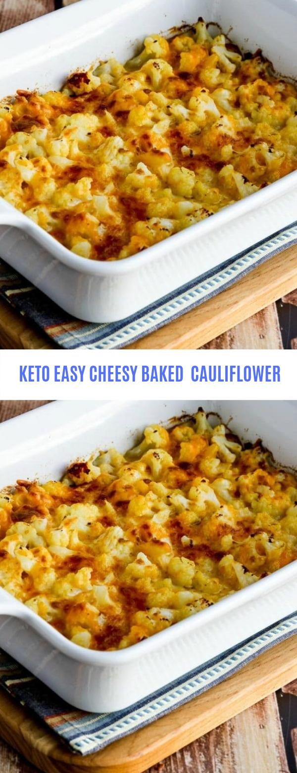 KETO EASY CHEESY BAKED CAULIFLOWER