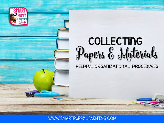 Procedures for collecting papers and materials in the classroom