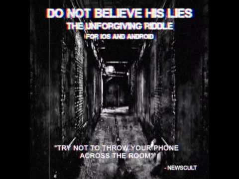 Do Not Believe His Lies - Bí ẩn hãi hùng trên Internet khiến 40,000 người vẫn đang giải mã trong bế tắt