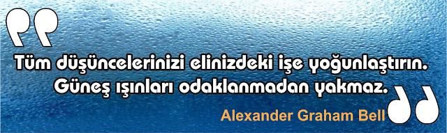 odaklanma - alexander graham bell