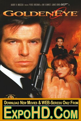 James Bond Golden Eye 1995 HD 720p 480p BluRay x264 Dual Audio [Hindi 5.1 & English] / Full Movie