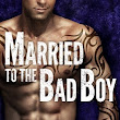 Married To The Bad Boy (Mafia Romance) By: Vanessa Waltz