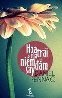 Hoa Trái Của Niềm Đắm Say - Daniel Pennac