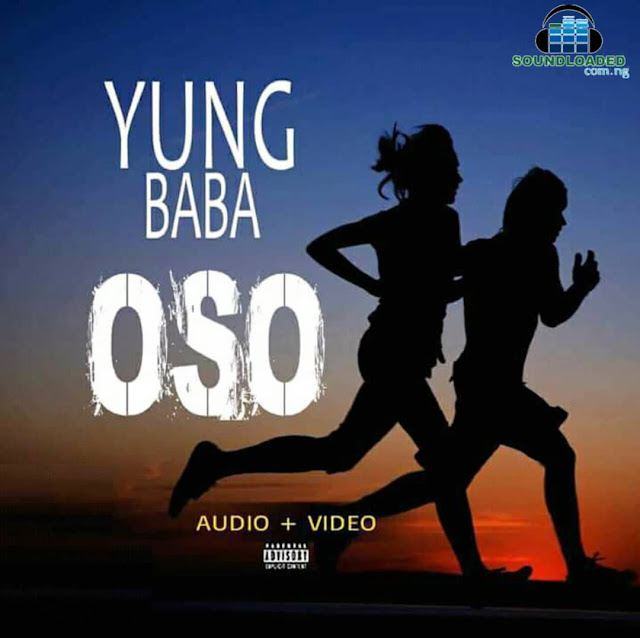 Yung Baba has never been scared to be versatile with his distinct style and he shows that smoothly on Oso Hit Single,    The song was originally produced by Gospelonthebeat but reproduced by S'Bling, Yung  Baba delivers bars in English, Pidgin and igbo,  He sings melodiously which   adds a new vibe to an already great Precious songs, Umu Ibem, Pay Me, Too Much and   Weed. Please Don't hesitate to comment   On this post.   Download and Enjoy.    DOWNLOAD MP3