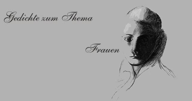 Gedichte Und Zitate Fur Alle Wurde Der Frauen Gedicht Von F