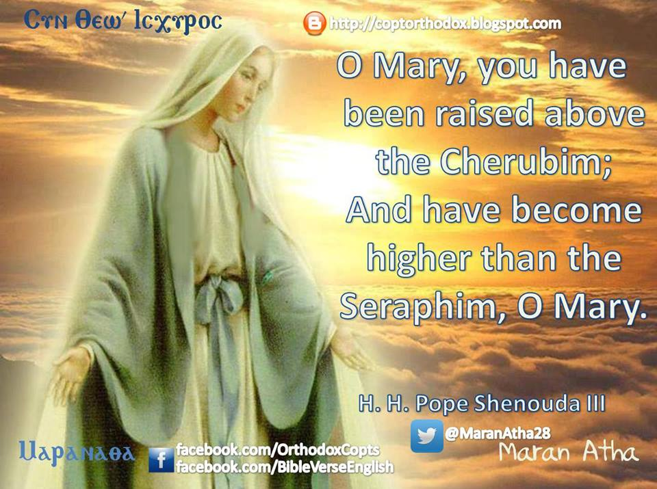 Coptic Orthodox Our Mother The Saint Virgin By Hh Pope Shenouda Iii