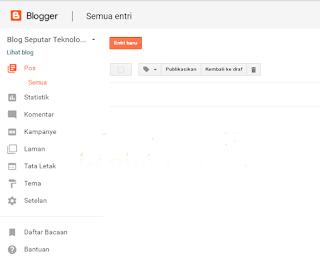 Mengenal lebih jauh menu-menu pada Blogger