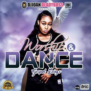 Gospel mix: Djjoan Dladies Boss - Worship and Dance Gospel Mix
