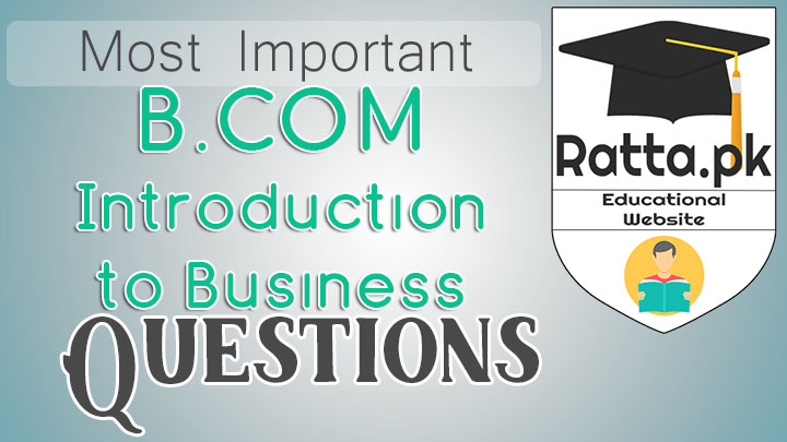 B.Com Introduction to Business Important Questions Notes