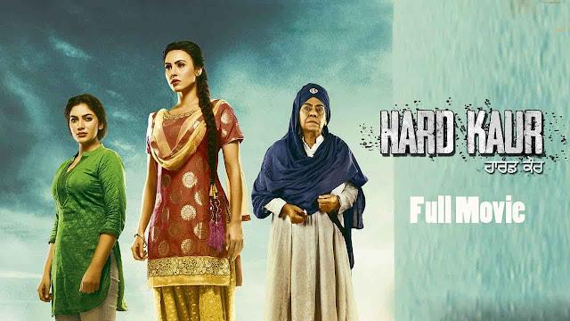 Filmywap Hard Kaur Full Punjabi Movie Download [700MB] 720p