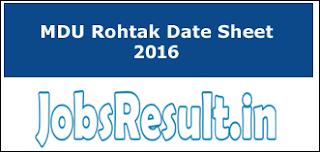 MDU Rohtak Date Sheet 2016