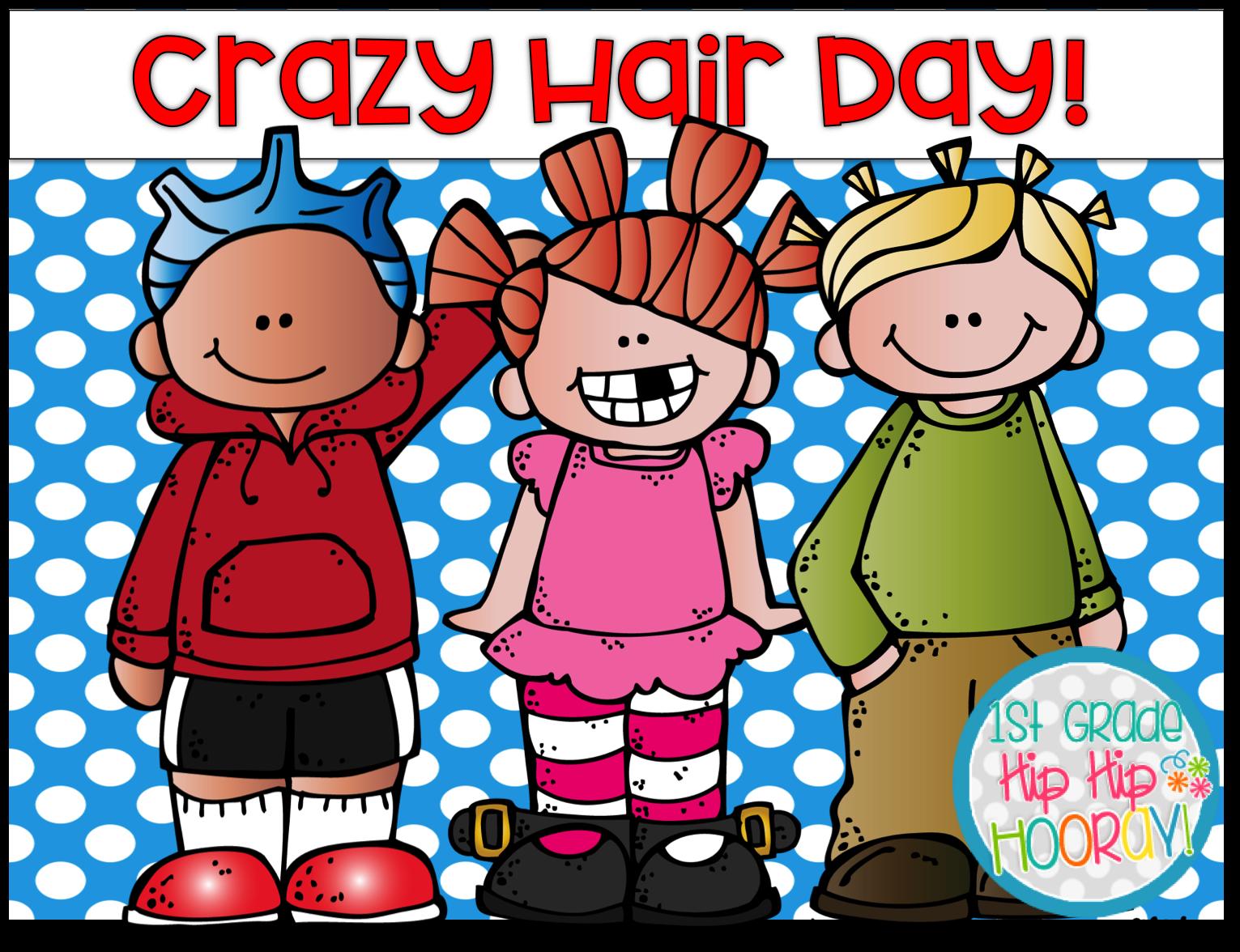 1st Grade Hip Hip Hooray Crazy Hair Day