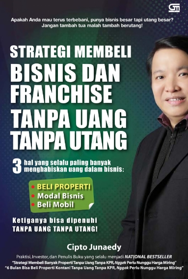 Strategi Membeli Bisnis Dan Franchise Tanpa Uang Tanpa Utang