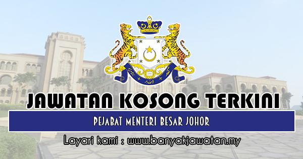 Jawatan Kosong 2018 di Pejabat Menteri Besar Johor