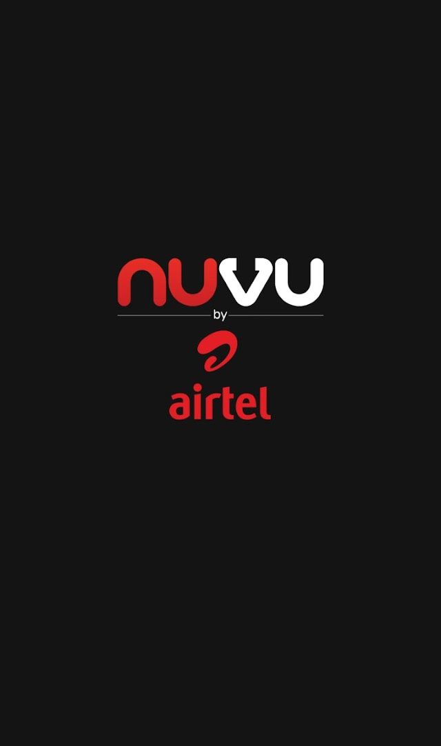 UPDATED - Nuvu TV Let's You Download  Hollywood, Nollywood, TV series At Zero Cost ON Airtel