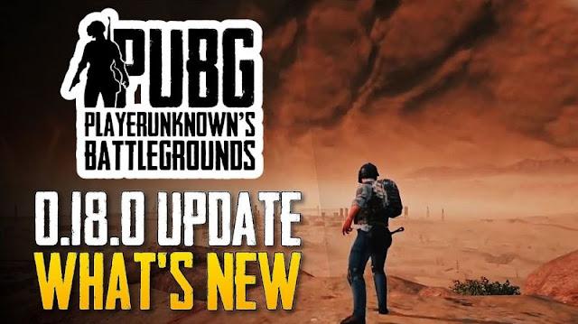 PUBG Mobile 0.18.0 Güncelleme özellikleri ve değişiklikleri!