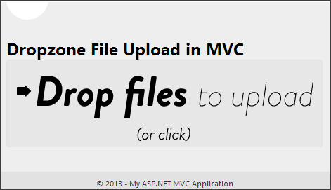 Drag & Drop File Upload In ASP NET MVC Using dropzone js with