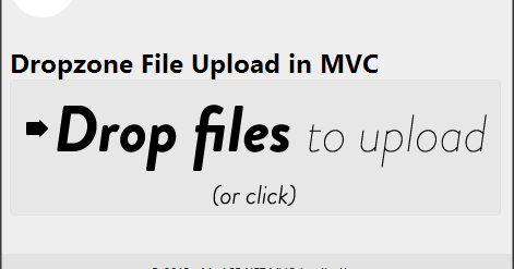 Drag & Drop File Upload In ASP.NET MVC Using dropzone js