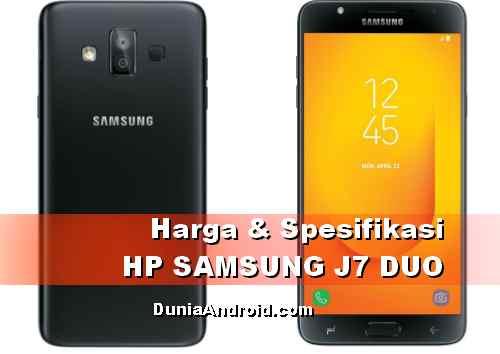 Harga HP Samsung J7 Duo terbaru dan spesifikasinya