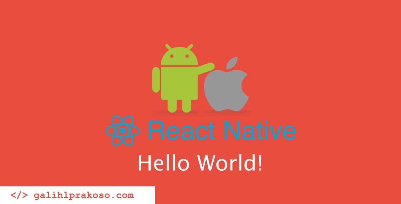 tutorial-react-native-dasar-indonesia-3-hello-world-0