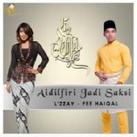 Lirik Lagu Fee Haiqal & L'zzay Aidil Fitri Jadi Saksi