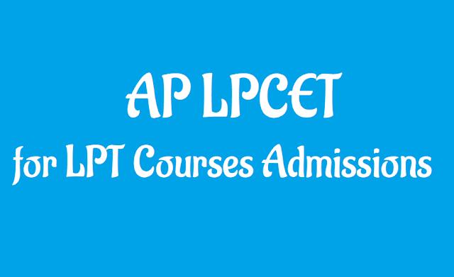 ap lpcet 2019 admissions,ap lpcet 2019 schedule,ap lpcet 2019 for lpt course admissions,ap lpcet for language pandit course admissions