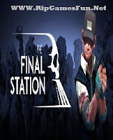 http://www.ripgamesfun.net/2016/11/the-final-station-download.html
