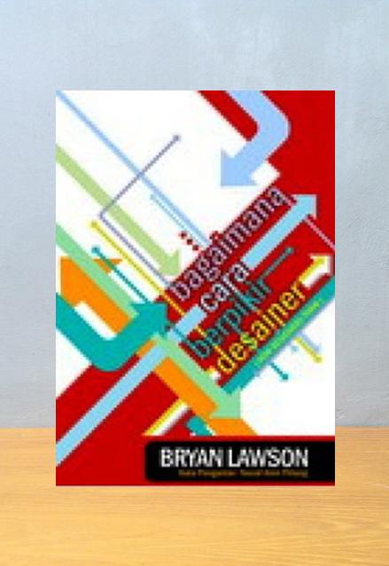 BAGAMANA CARA BERPIKIR DESAINER, Bryan Lawson