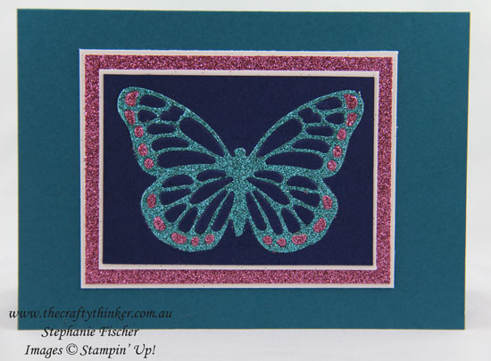 Butterfly Basics, Glimmer paper, Paper piecing, #thecraftythinker, Stampin Up Australia Demonstrator, Stephanie Fischer, Sydney NSW
