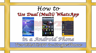 Learn howto Use and Install Dual WhatsApp in a Android Phone?