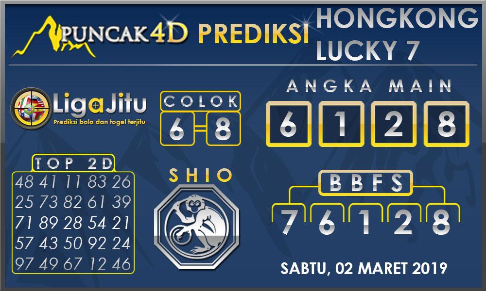 PREDIKSI TOGEL HONGKONG LUCKY7 PUNCAK4D 02 MARET 2019