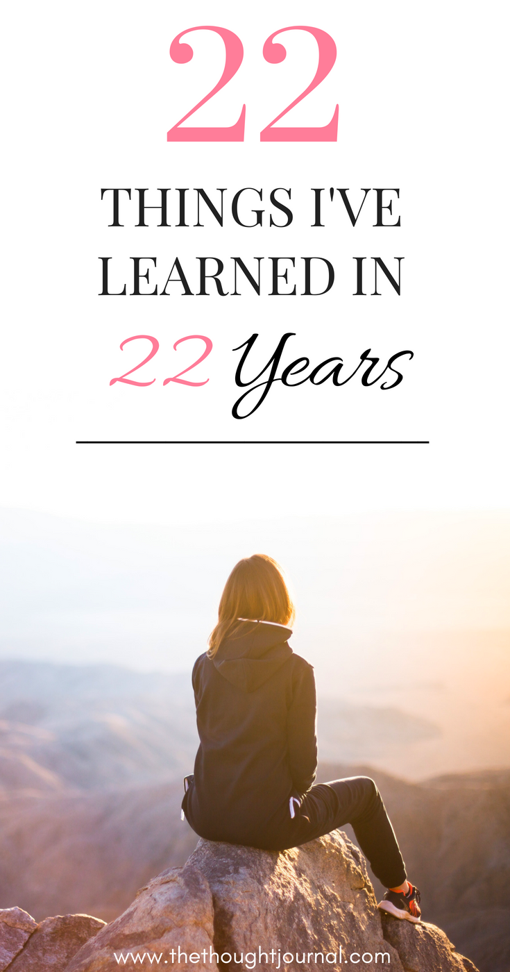 22 things i learned at 22, 22 things I've leaned in 22 years
